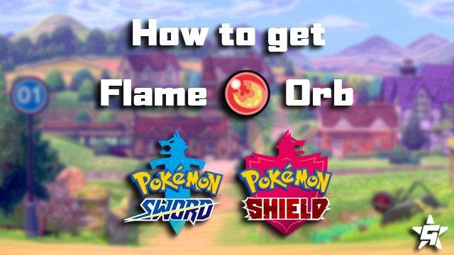 Pokemon Sword and Shield Flame Orb
