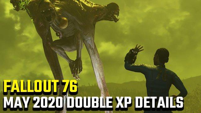 Fallout 76 Double XP Maggio 2020   2x esperienza inizio e data di fine