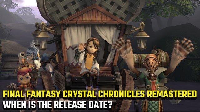 Quando è la data di uscita di Final Fantasy Crystal Chronicles Remastered?