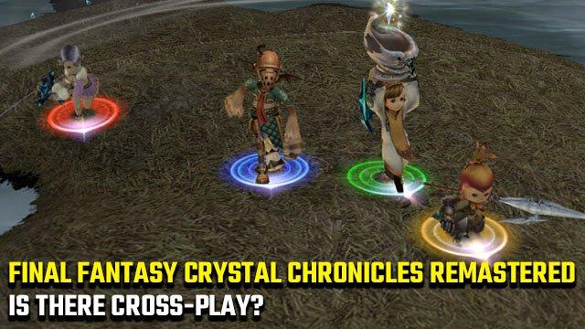 Esiste un gioco incrociato di Final Fantasy Crystal Chronicles Remastered?
