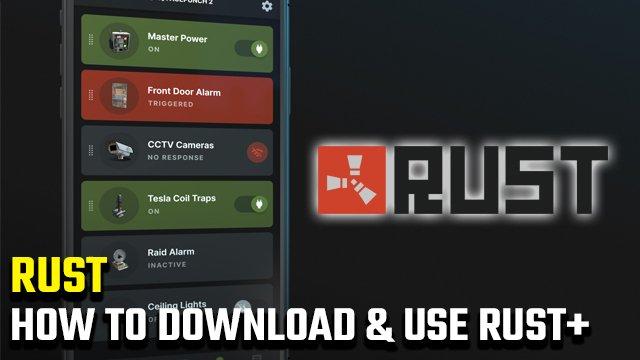 App Rust + Mobile | Come scaricare e utilizzare