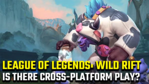 LoL: Wild Rift cross-play