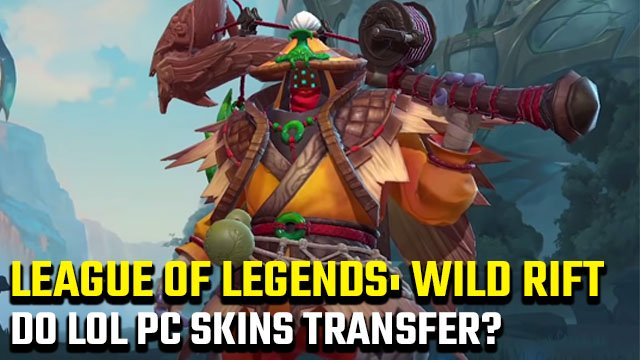 Le skin per PC LoL funzionano in League of Legends: Wild Rift?
