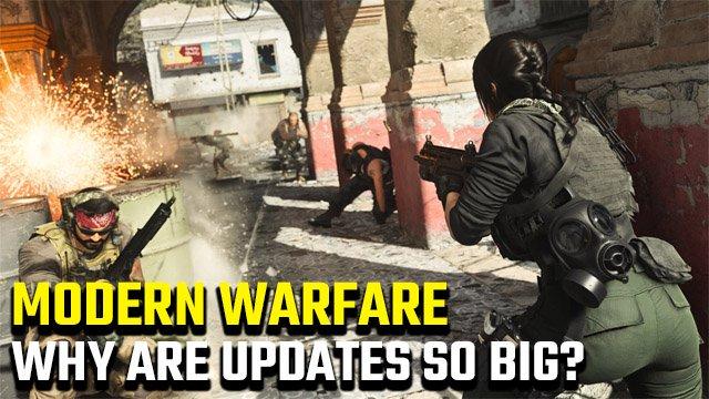 Perché gli aggiornamenti di Modern Warfare sono così grandi?