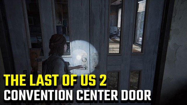 The Last of Us 2 | Come aprire la stanza chiusa di Seattle Convention Center