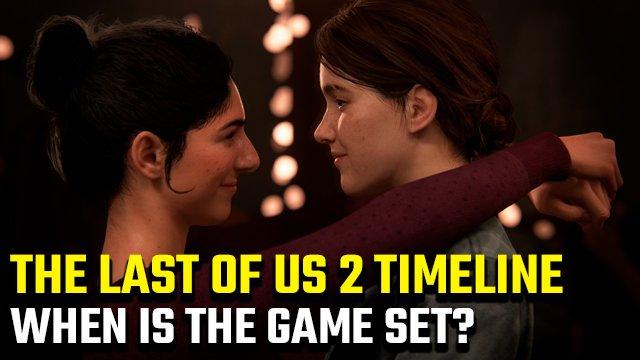 The Last of Us 2 Cronologia   Quando ha luogo?