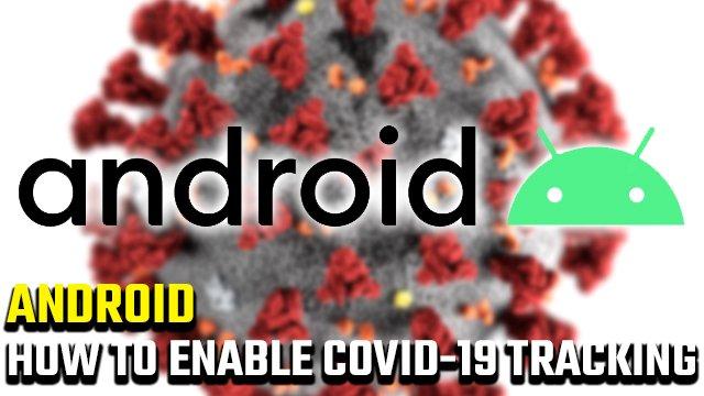 App di registrazione dell'esposizione Android COVID-19   Come attivare il monitoraggio del coronavirus