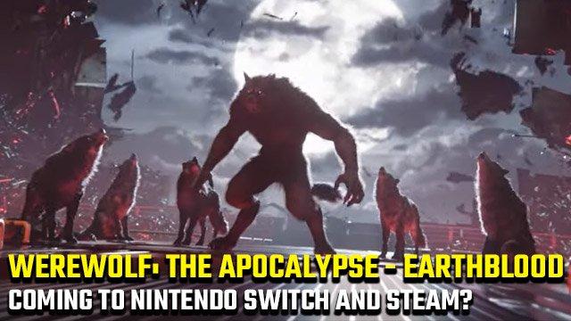 Ci sono date di uscita di Werewolf: The Apocalypse – Earthblood Nintendo Switch e Steam?