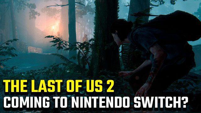 The Last of Us 2 Nintendo Switch