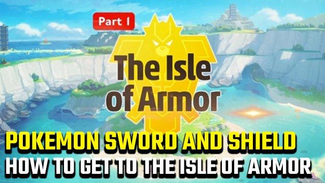 Come raggiungere l'Isola di Armatura in Pokemon Spada e Scudo