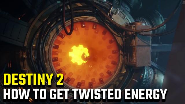 Destiny 2 | Come ottenere Twisted Energy