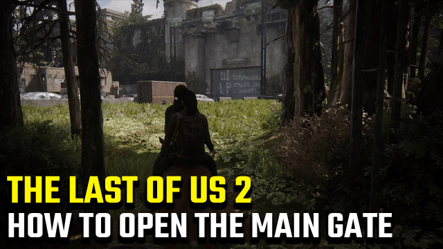 The Last of Us 2 Codice del cancello principale di Seattle | Come aprire il cancello principale