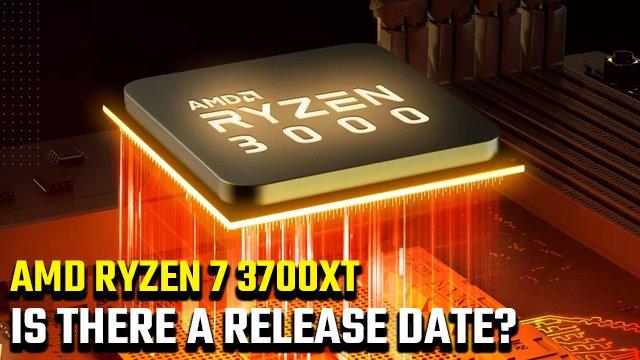 Data di rilascio di AMD Ryzen 7 3700XT | Ci sarà un nuovo 3700?