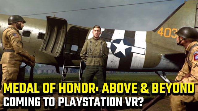 Esiste una versione per PSVR di Medal of Honor: Above e Beyond?