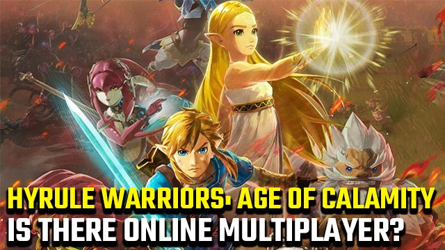 Esiste il multiplayer online di Hyrule Warriors: Age of Calamity?