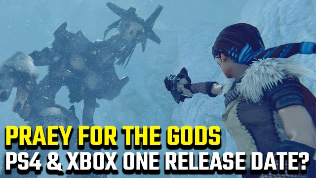 Quando è la data di uscita di Praey for the Gods per PS4 e Xbox One?
