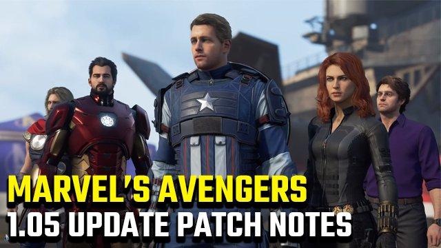 Note sulla patch di aggiornamento 1.05 di Marvel's Avengers | Patch del primo giorno