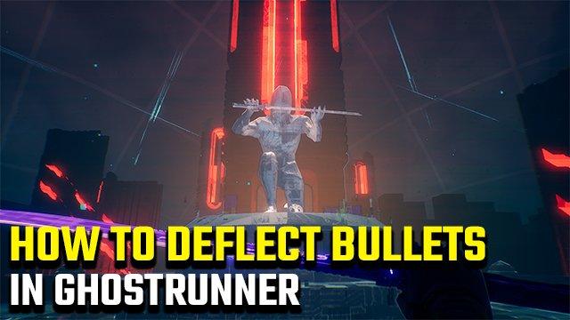 Come deviare i proiettili in Ghostrunner