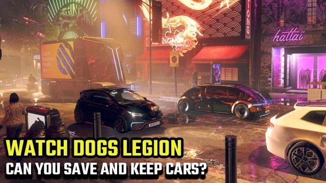 Watch Dogs: Legion   Puoi salvare o tenere le auto in un garage?